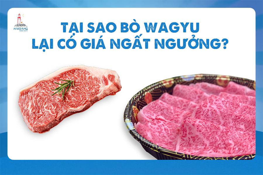 Tại sao bò Wagyu có giá ngất ngưỡng